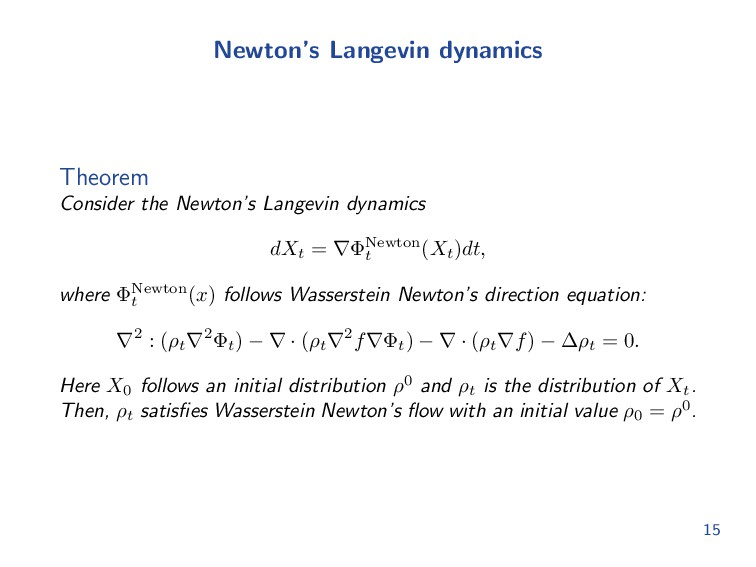 Newton's Langevin dynamics Theorem Consider the...