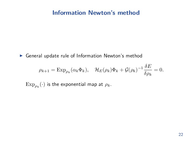 Information Newton's method General update rule...
