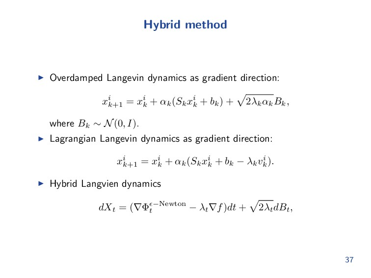 Hybrid method Overdamped Langevin dynamics as g...