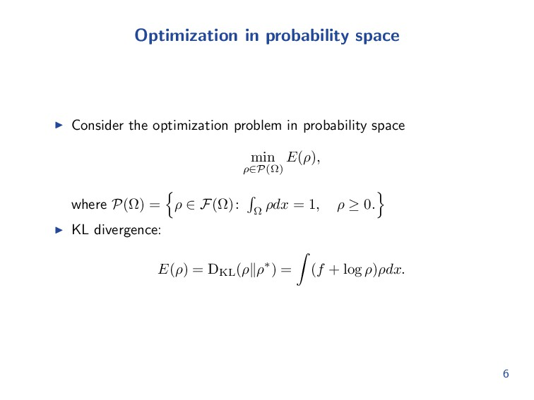 Optimization in probability space Consider the ...