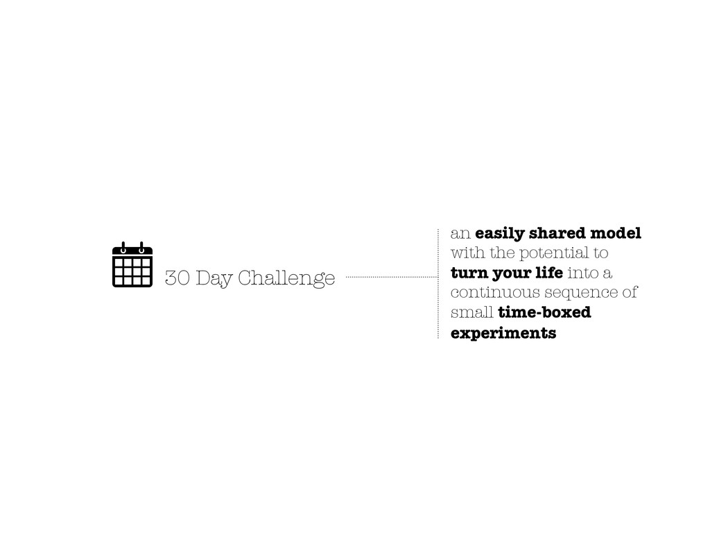 30 Day Challenge an easily shared model with th...