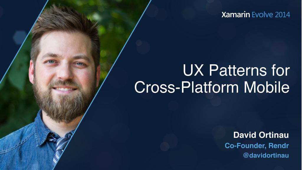 UX Patterns for Cross-Platform Mobile Co-Founde...