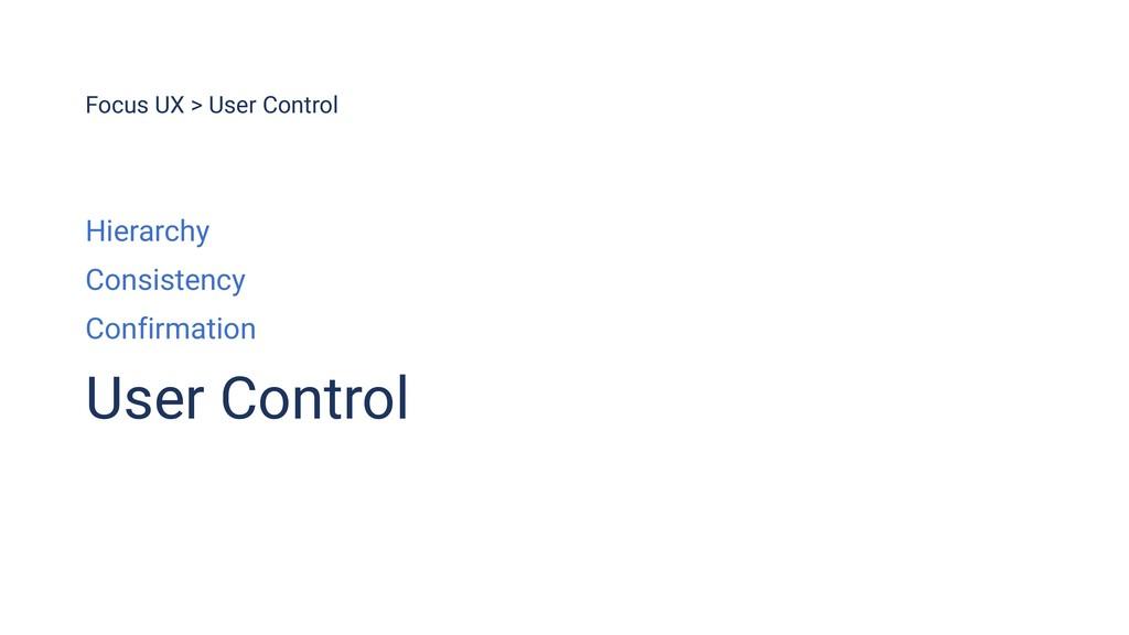 Focus UX > User Control Hierarchy Consistency C...