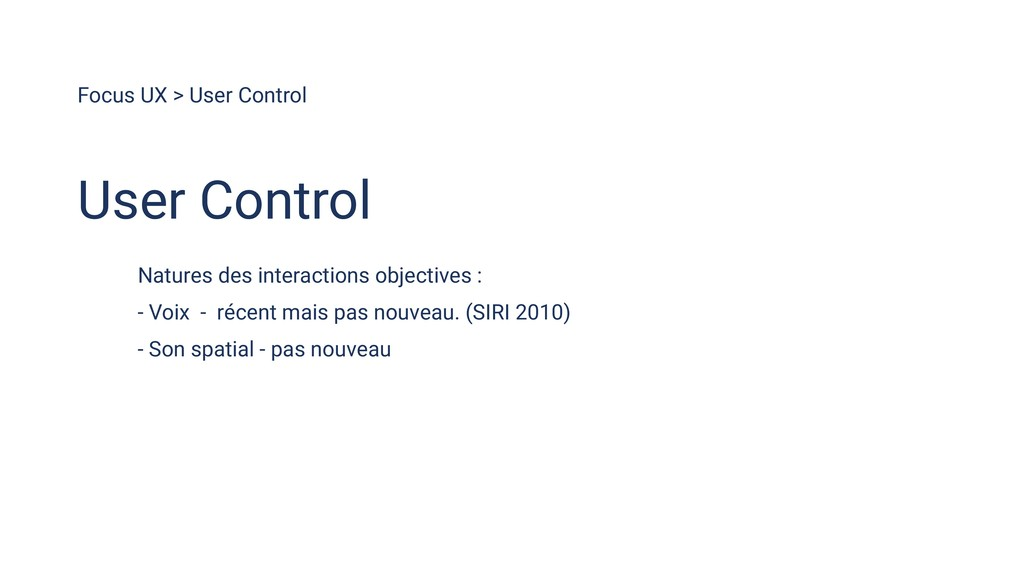 Focus UX > User Control Natures des interaction...