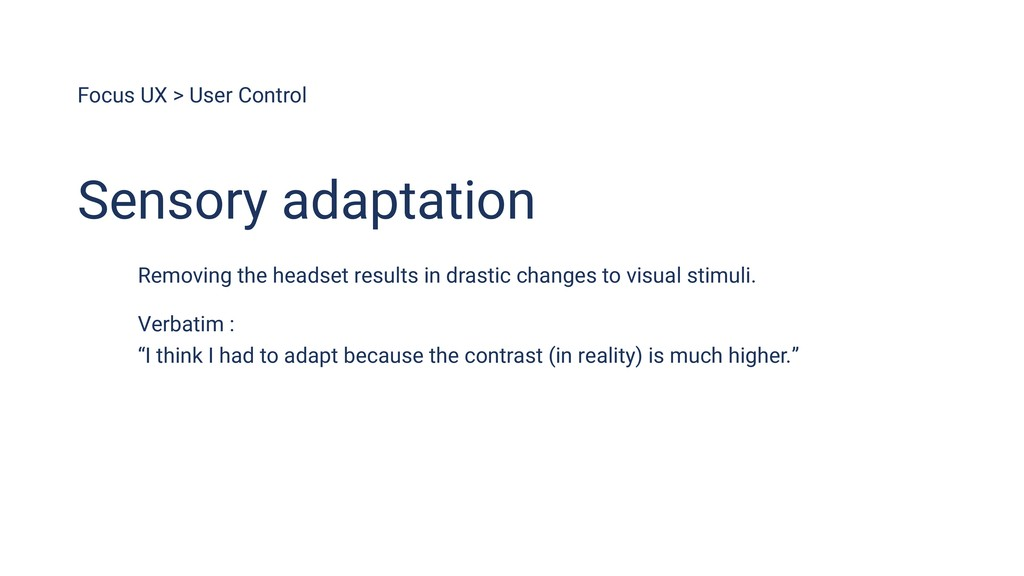 Focus UX > User Control Removing the headset re...