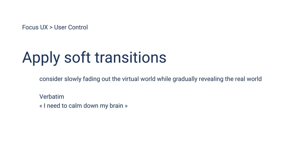Focus UX > User Control Apply soft transitions ...