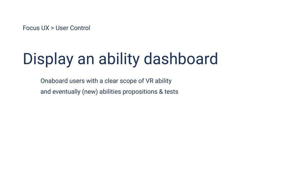 Focus UX > User Control Display an ability dash...