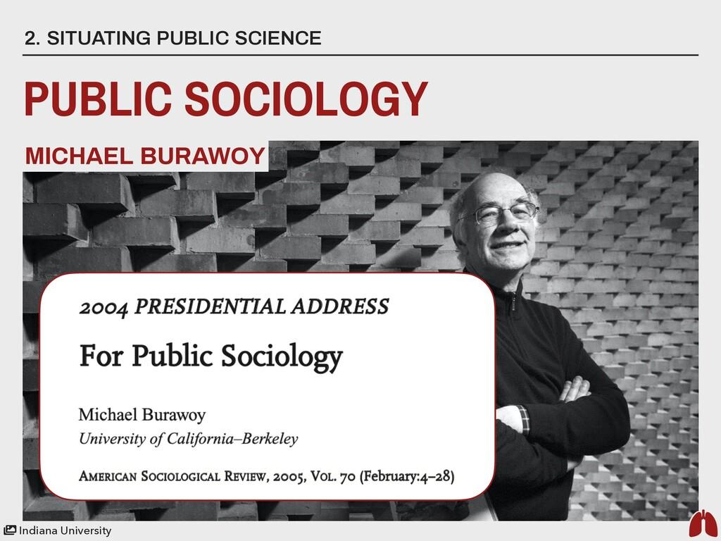 2. SITUATING PUBLIC SCIENCE PUBLIC SOCIOLOGY MI...