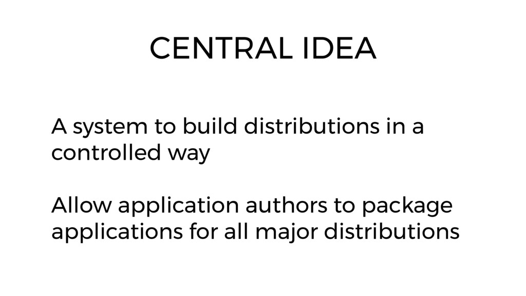 A system to build distributions in a controlled...