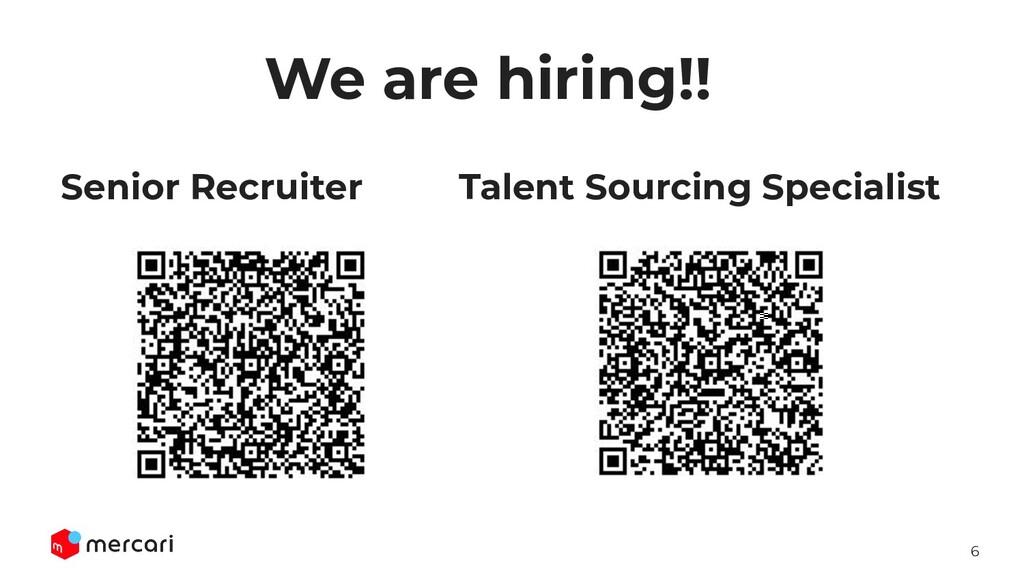 6 We are hiring!! Senior Recruiter Talent Sourc...