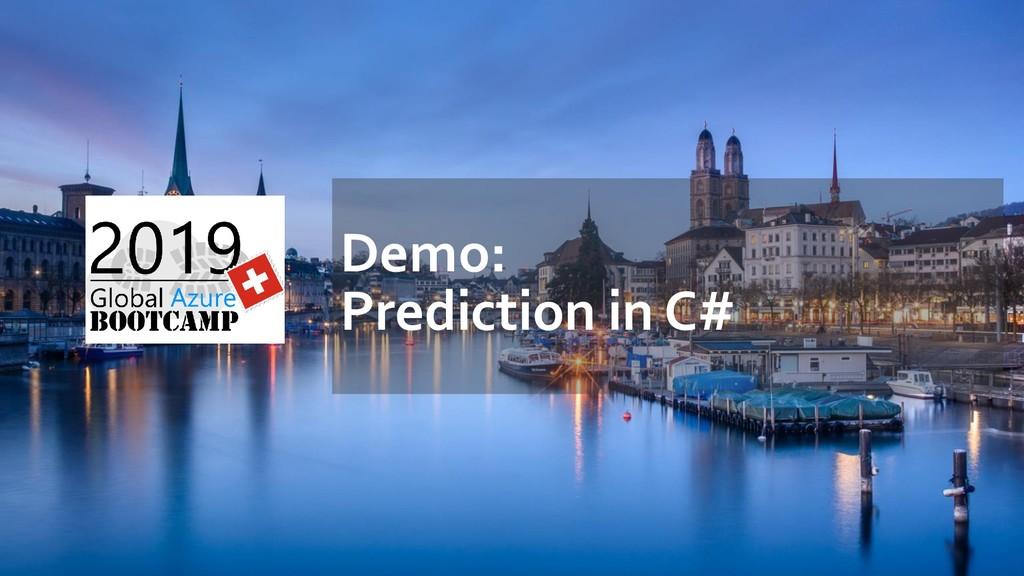 Demo: Prediction in C#