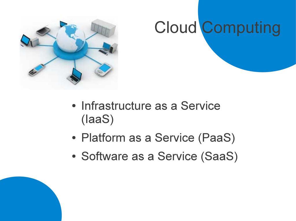 Cloud Computing ● Infrastructure as a Service (...