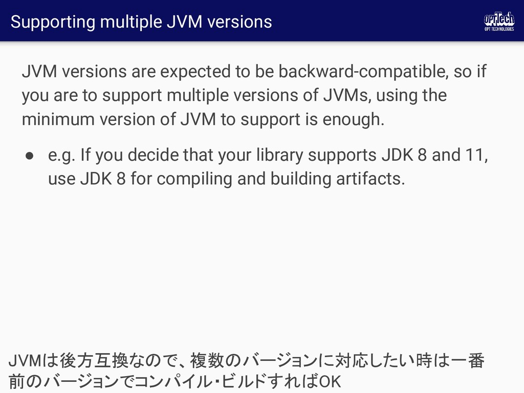 Supporting multiple JVM versions JVM versions a...
