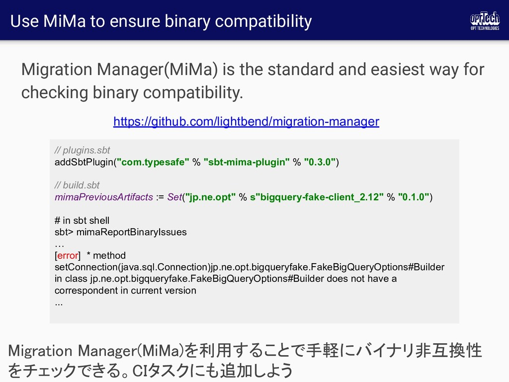 Use MiMa to ensure binary compatibility Migrati...