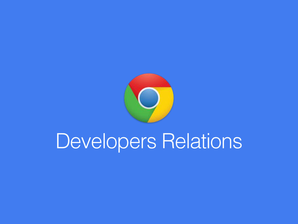 Developers Relations