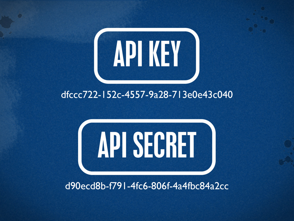 > {} t API KEY API SECRET d90ecd8b-f791-4fc6-80...