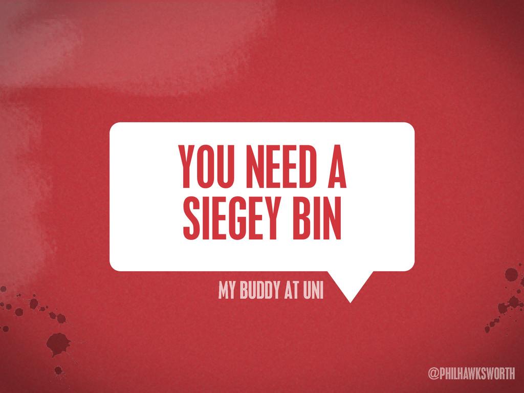 >< {}\ stu @PHILHAWKSWORTH YOU NEED A SIEGEY BI...