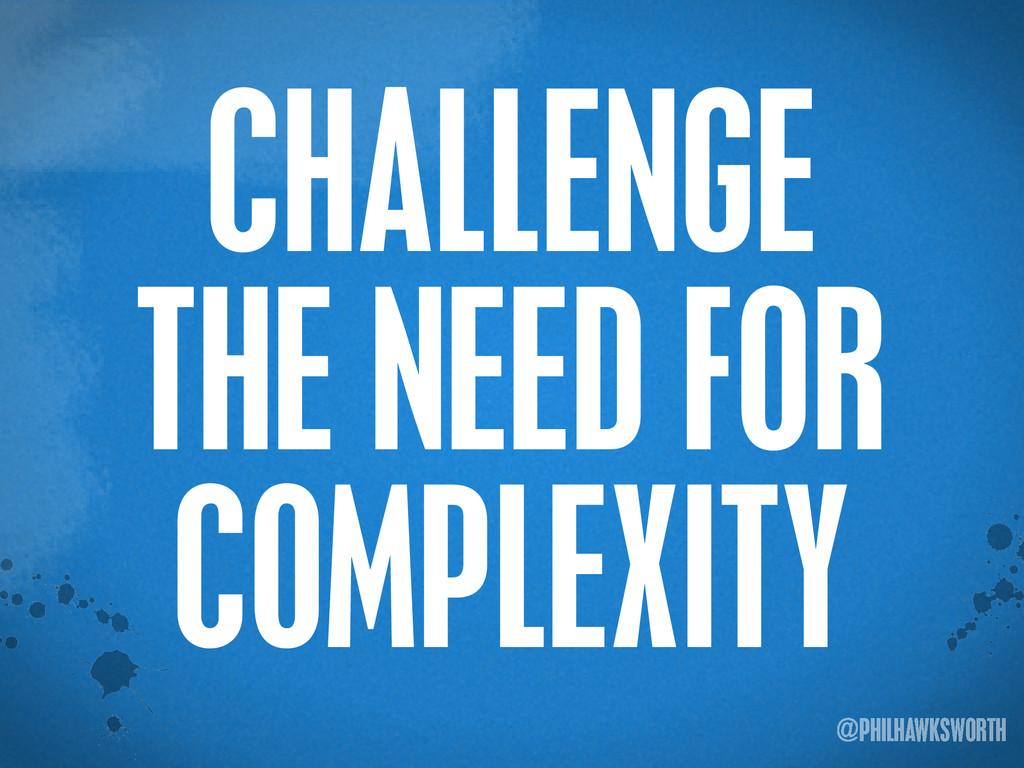 >< {}\ stu @PHILHAWKSWORTH CHALLENGE THE NEED F...