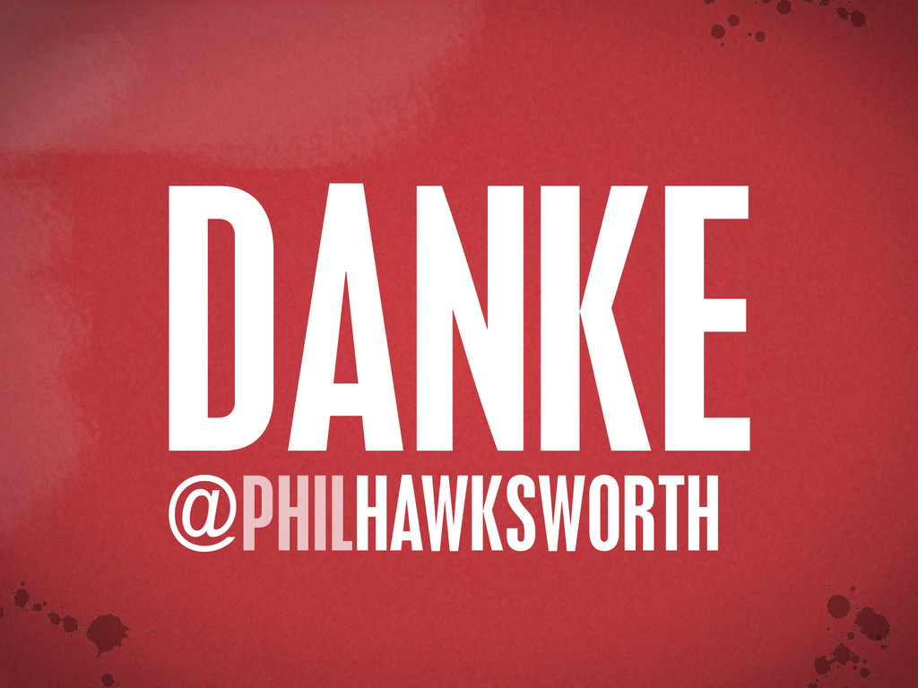 < }\ stu {}\ PHILHAWKSWORTH @ DANKE