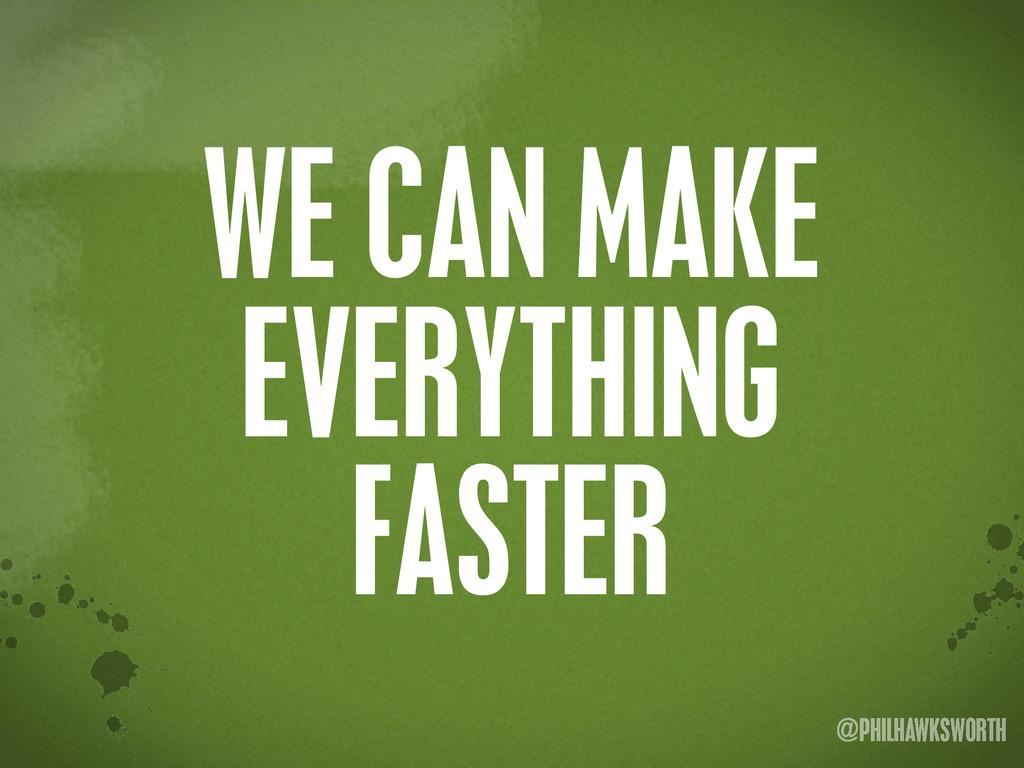 >< {}\ stu @PHILHAWKSWORTH WE CAN MAKE EVERYTHI...
