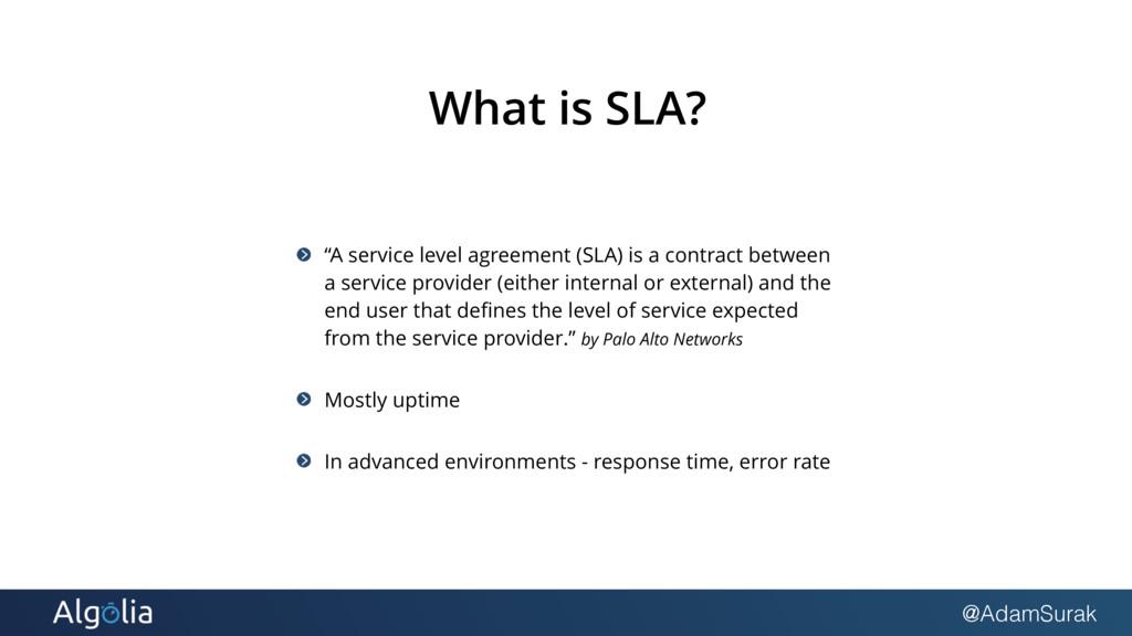 "@AdamSurak What is SLA? ""A service level agreem..."