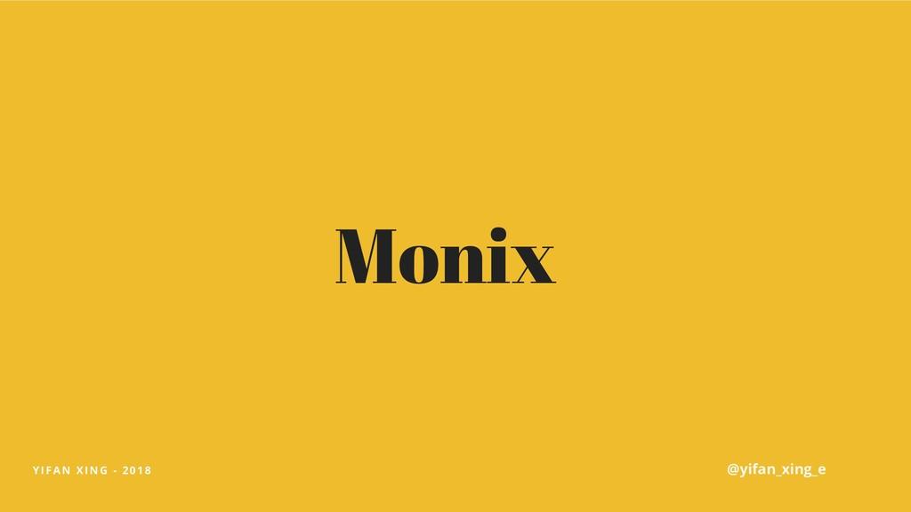 YIFAN XING - 2018 Monix @yifan_xing_e