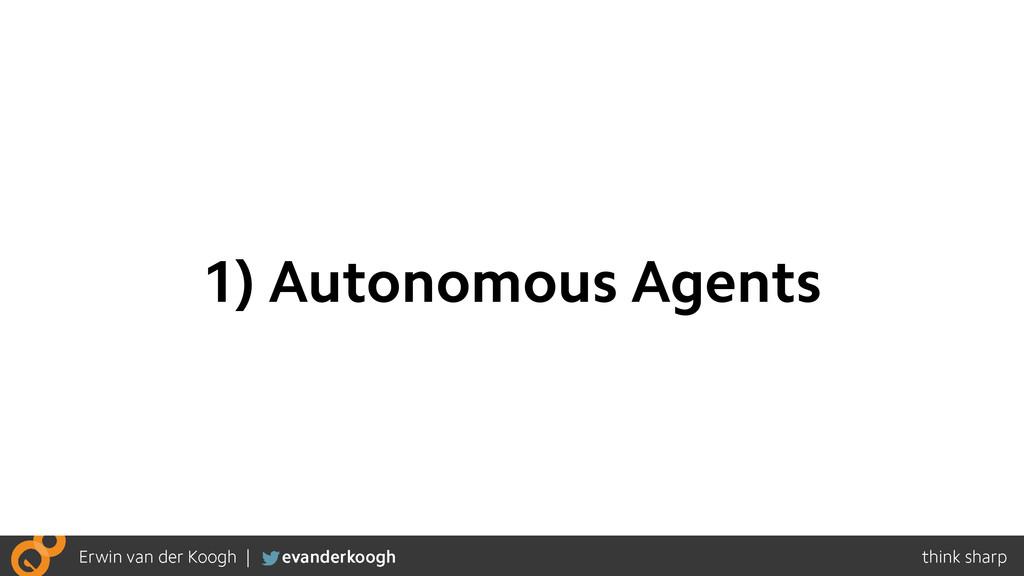 1) Autonomous Agents