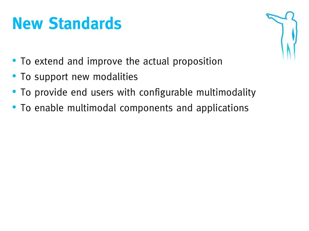 New Standards • To extend and improve the actua...