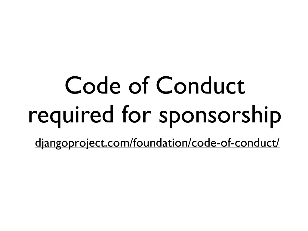 Code of Conduct required for sponsorship django...