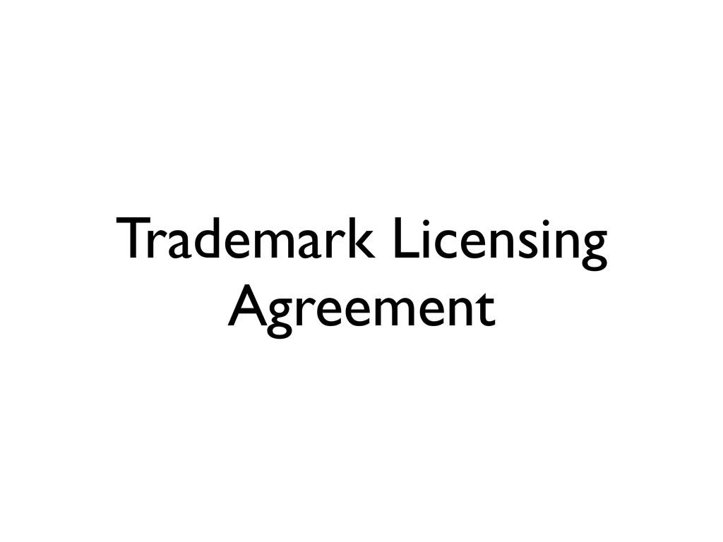 Trademark Licensing Agreement