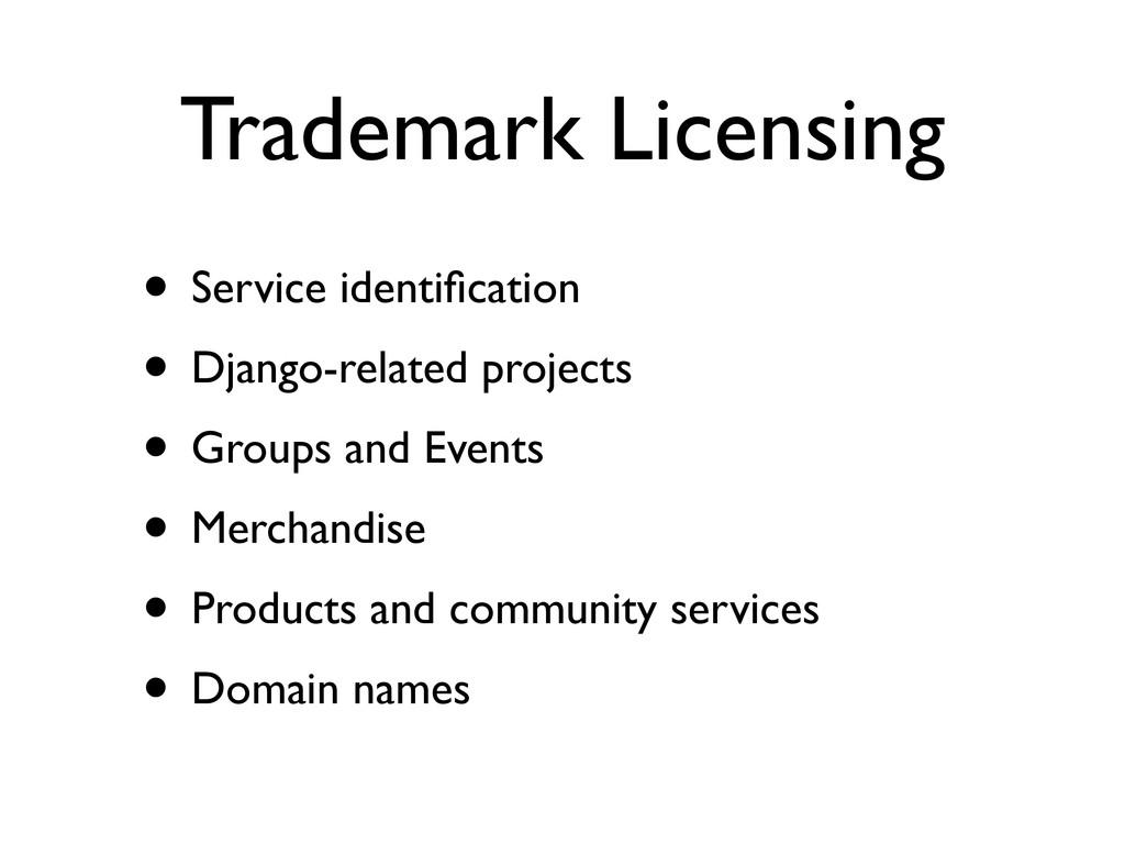 Trademark Licensing • Service identification • D...