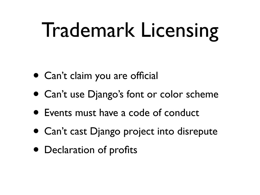 Trademark Licensing • Can't claim you are offici...