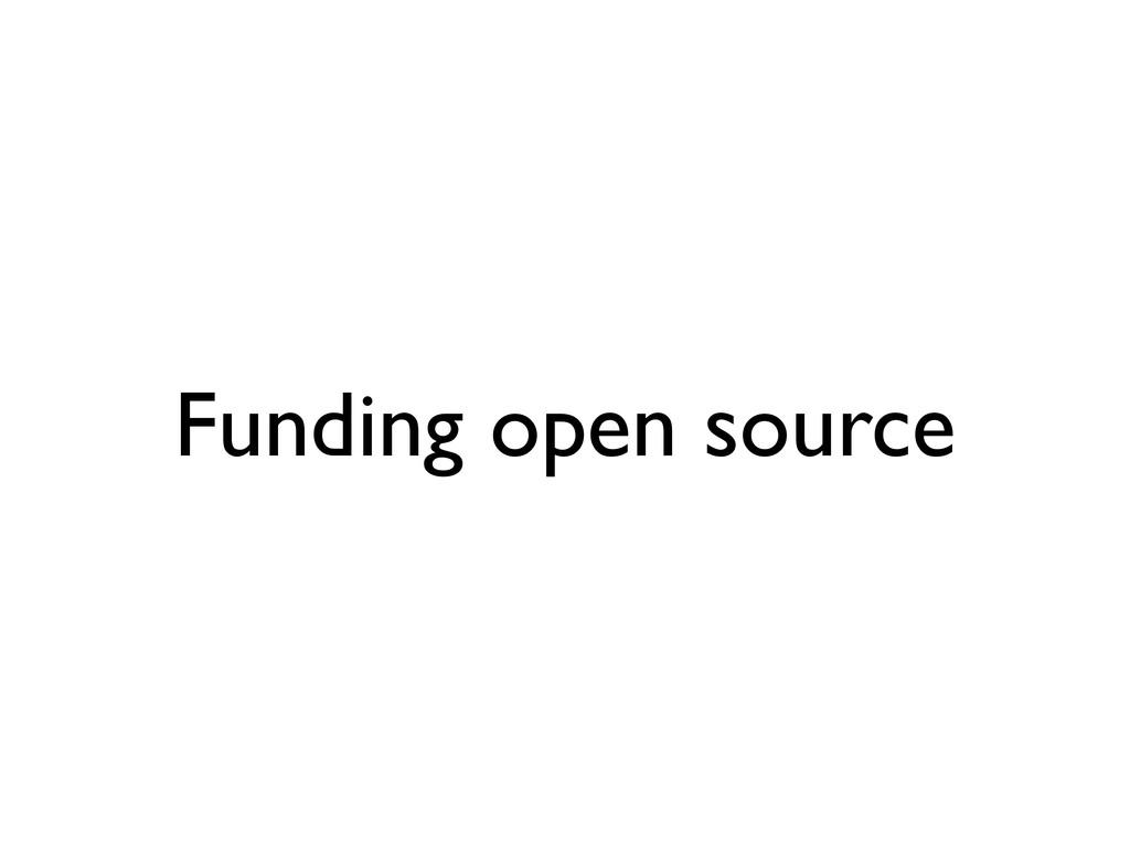 Funding open source