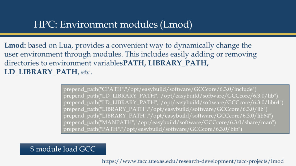 Lmod: based on Lua, provides a convenient way t...