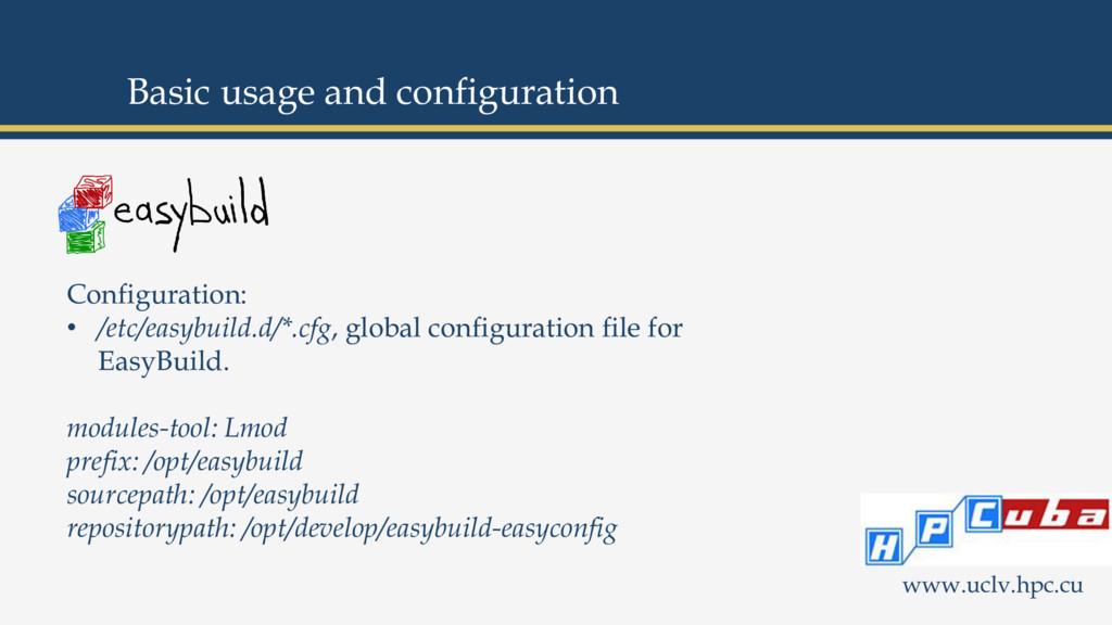 www.uclv.hpc.cu Configuration: • /etc/easybuild...