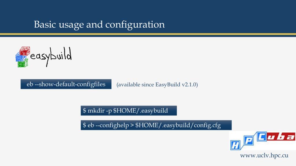 eb --show-default-configfiles $ mkdir -p $HOME/...