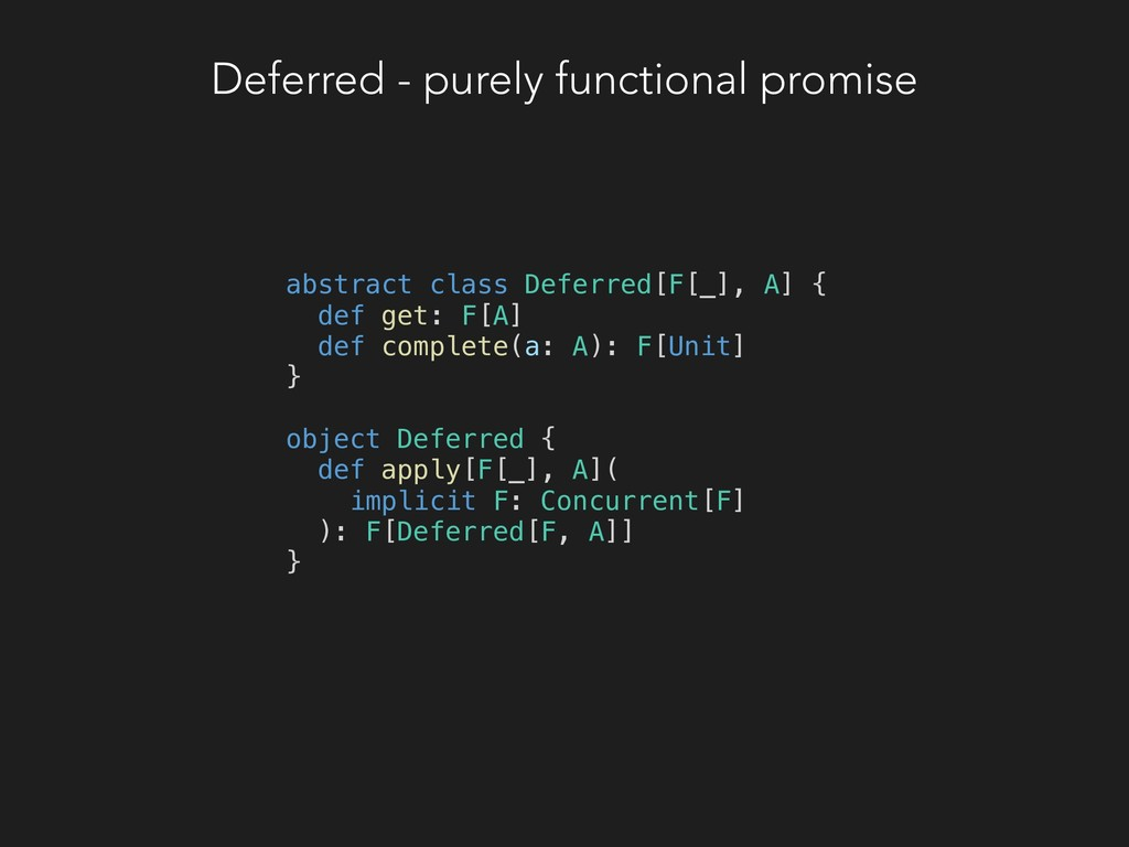 Deferred - purely functional promise abstract c...