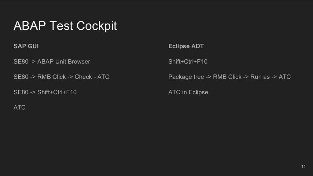 ABAP Test Cockpit SAP GUI SE80 -> ABAP Unit Bro...
