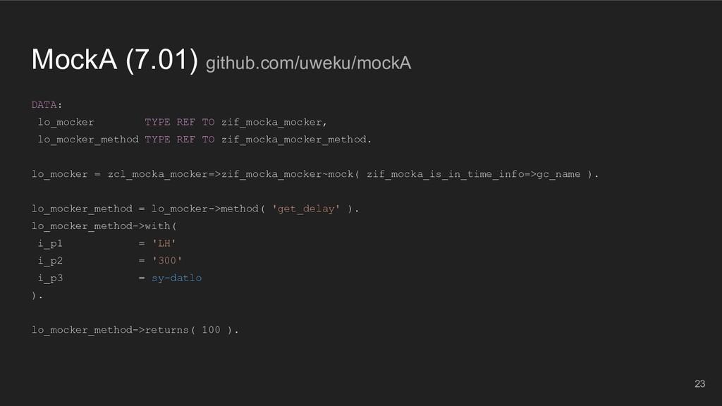 MockA (7.01) github.com/uweku/mockA DATA: lo_mo...