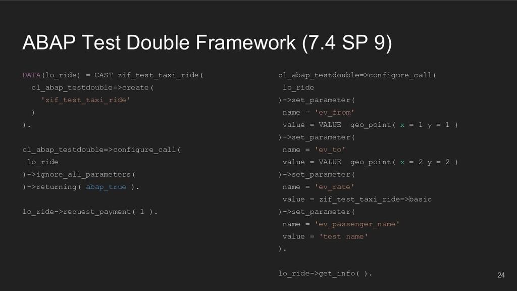 ABAP Test Double Framework (7.4 SP 9) DATA(lo_r...