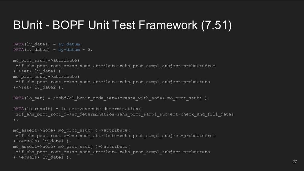 BUnit - BOPF Unit Test Framework (7.51) DATA(lv...