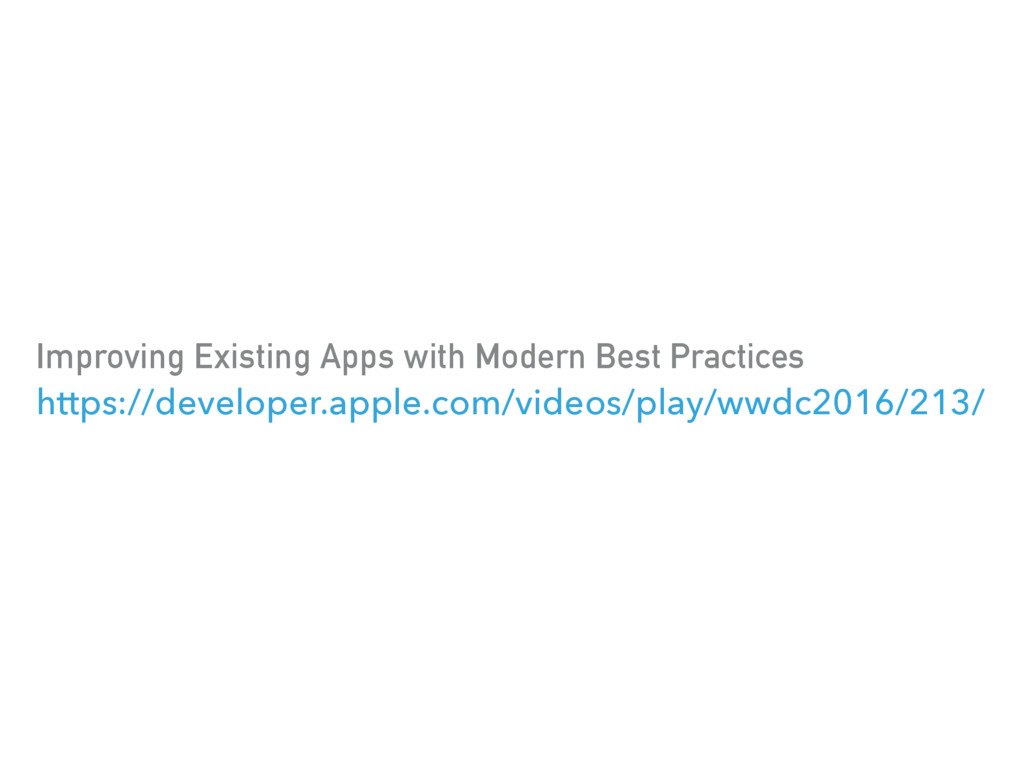 Improving Existing Apps with Modern Best Practi...