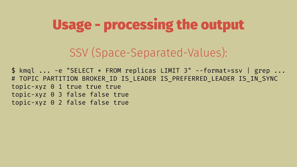Usage - processing the output SSV (Space-Separa...