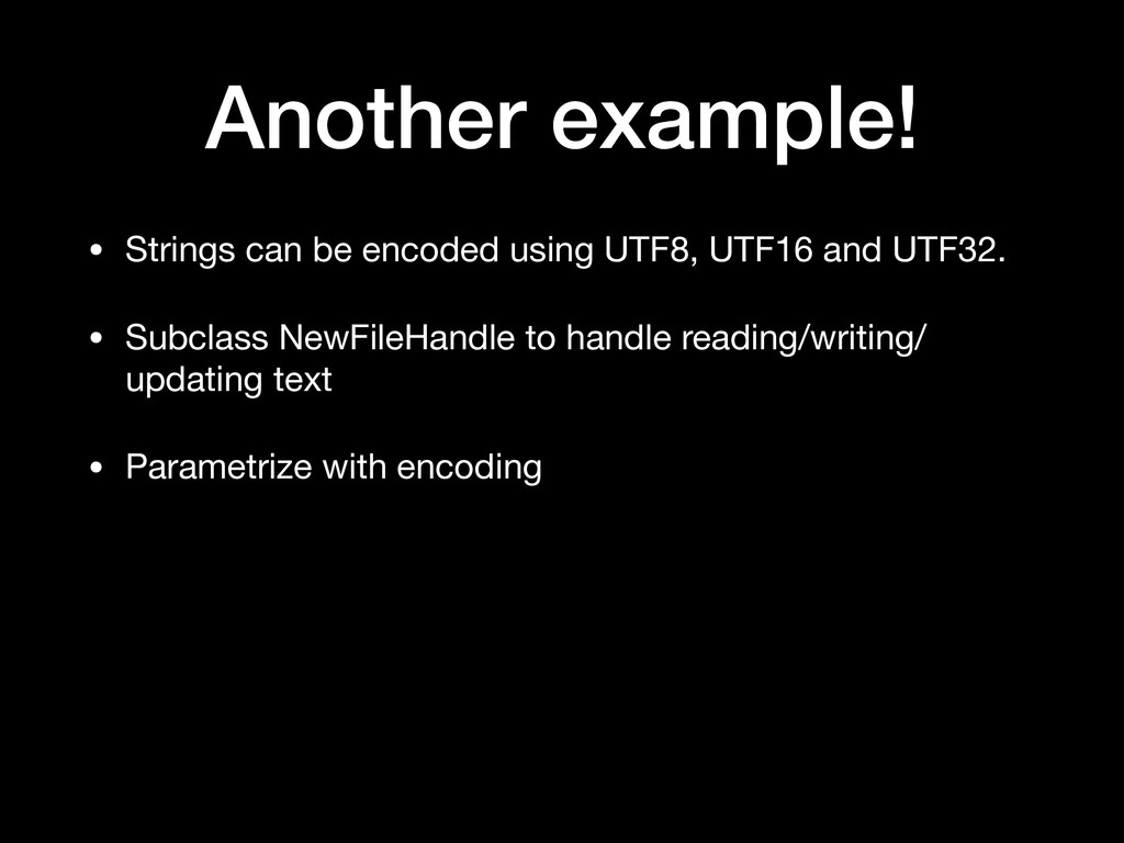 Another example! • Strings can be encoded using...