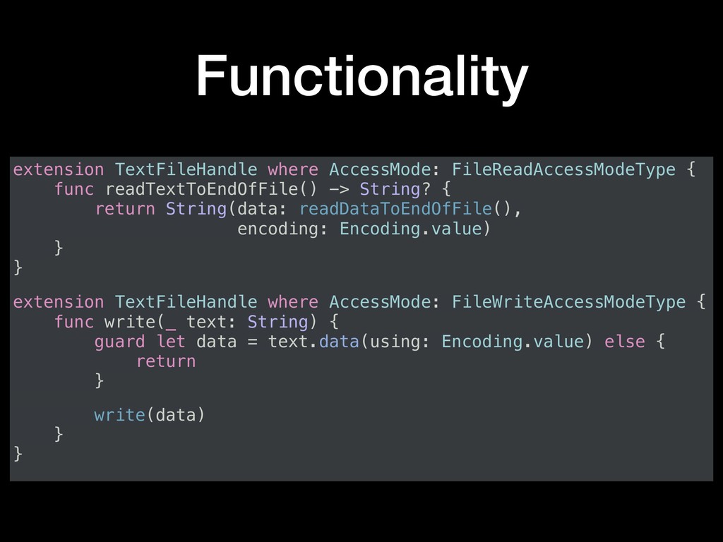 Functionality extension TextFileHandle where Ac...