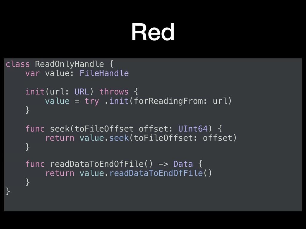 Red class ReadOnlyHandle { var value: FileHandl...