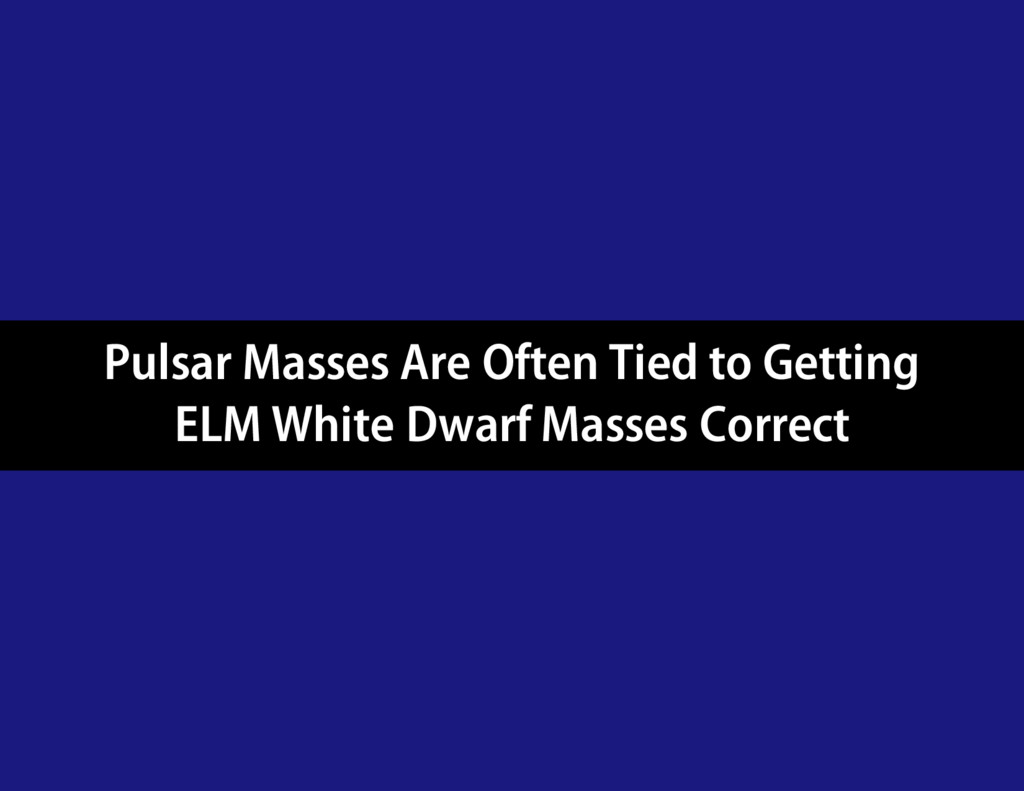 Pulsar Masses Are Often Tied to Getting ELM Whi...