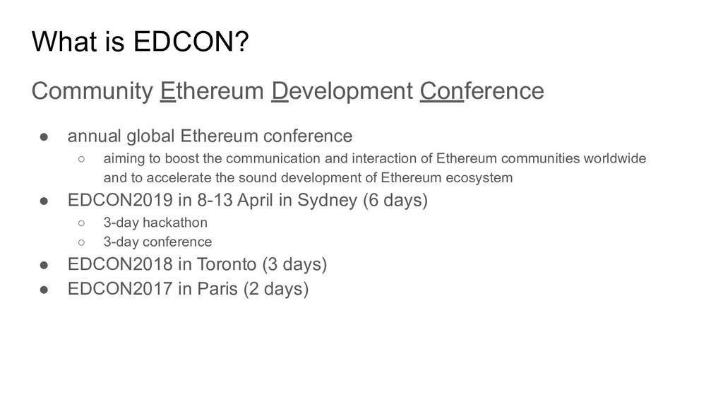 What is EDCON? Community Ethereum Development C...