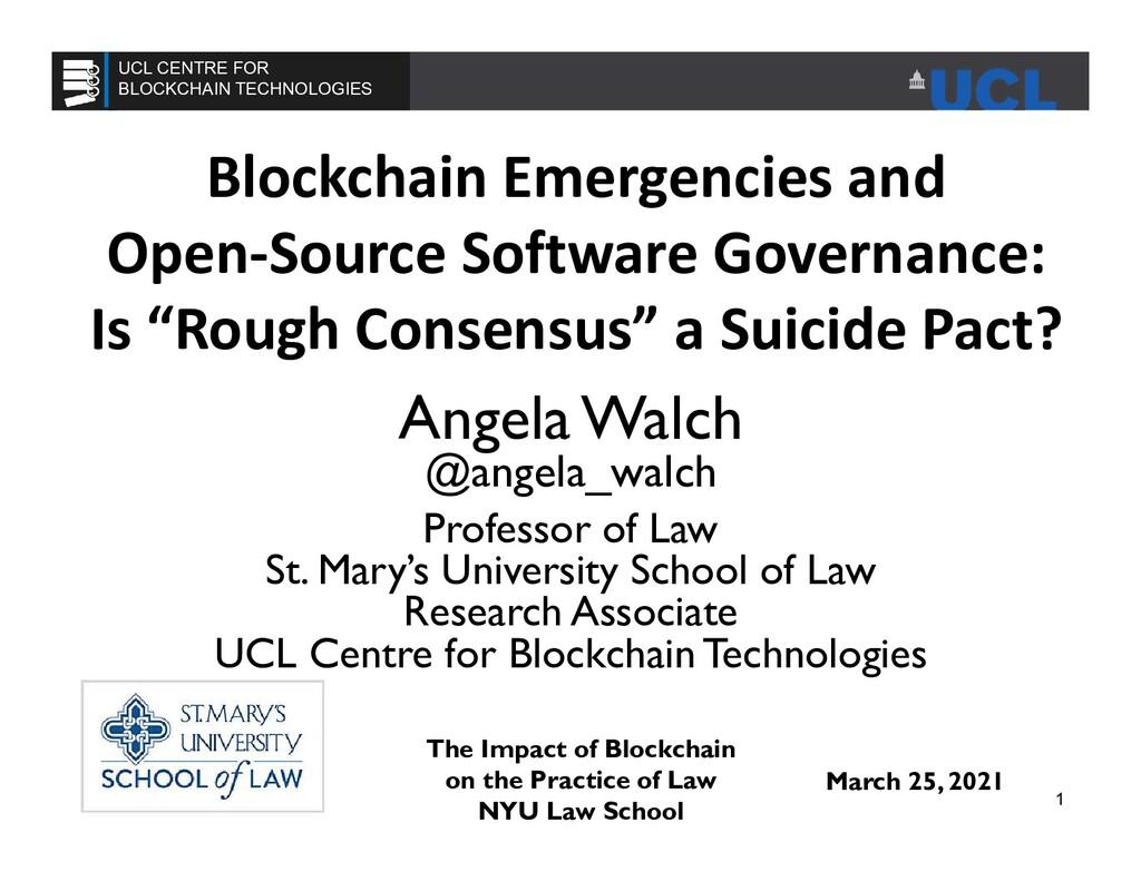 Blockchain Emergencies and Open-Source Software...