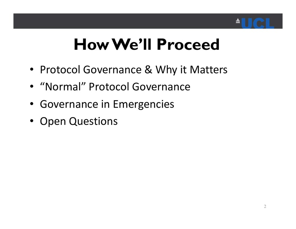 How We'll Proceed • Protocol Governance & Why i...